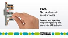 Schmale elektronische Geräteschutzschalter PTCB - Inbetriebnahme und Signalisierung